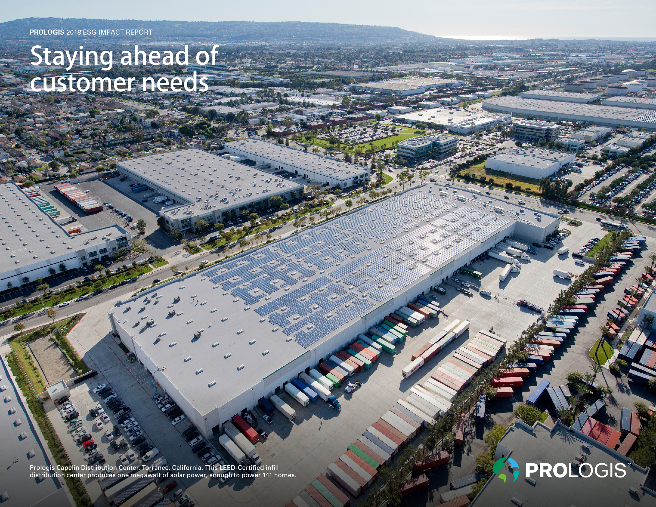 Taking the Long View Prologis Releases 2018 ESG Impact Report